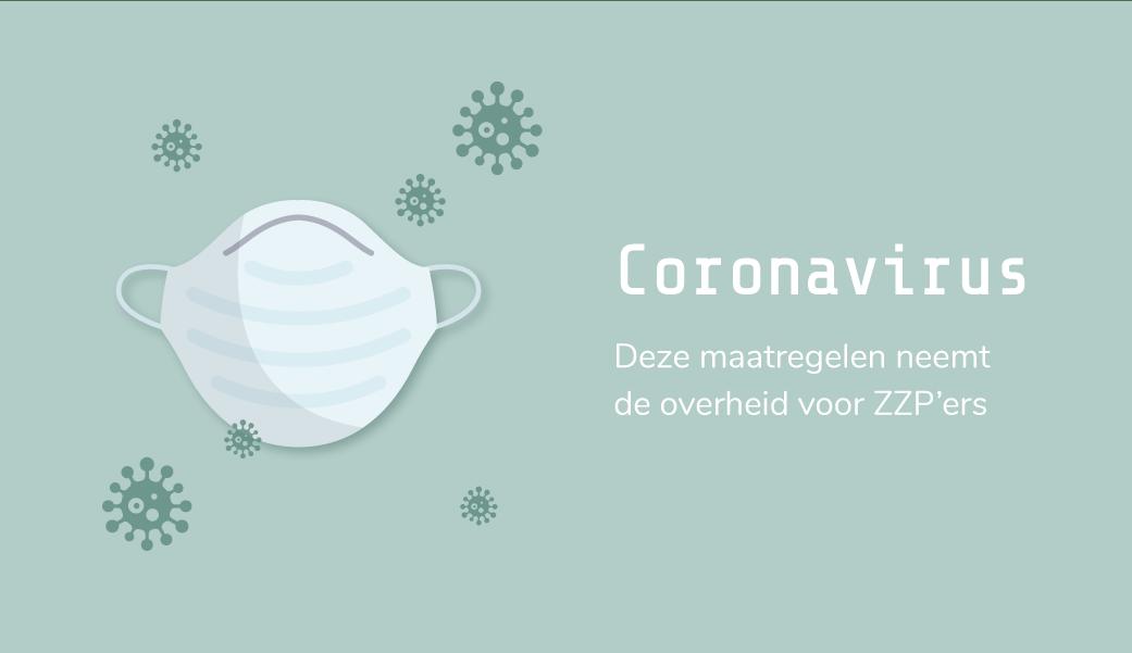 Coronavirus: deze maatregelen neemt de overheid voor ZZP'ers