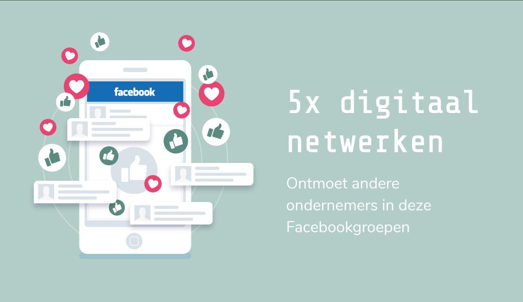 Digitaal netwerken: 5 waardevolle Facebook communities voor ondernemers   design by Freepik