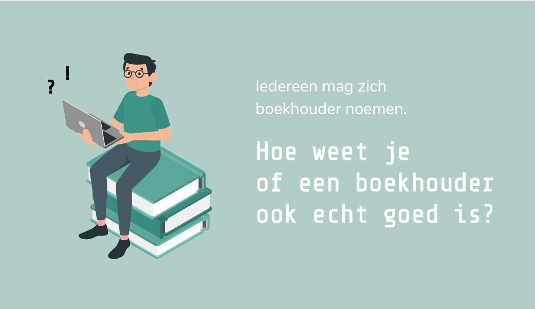 Hoe weet je of een boekhouder goed is? | goede boekhouder | design by Freepik